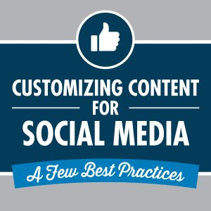 Customizing content for your social media strategy