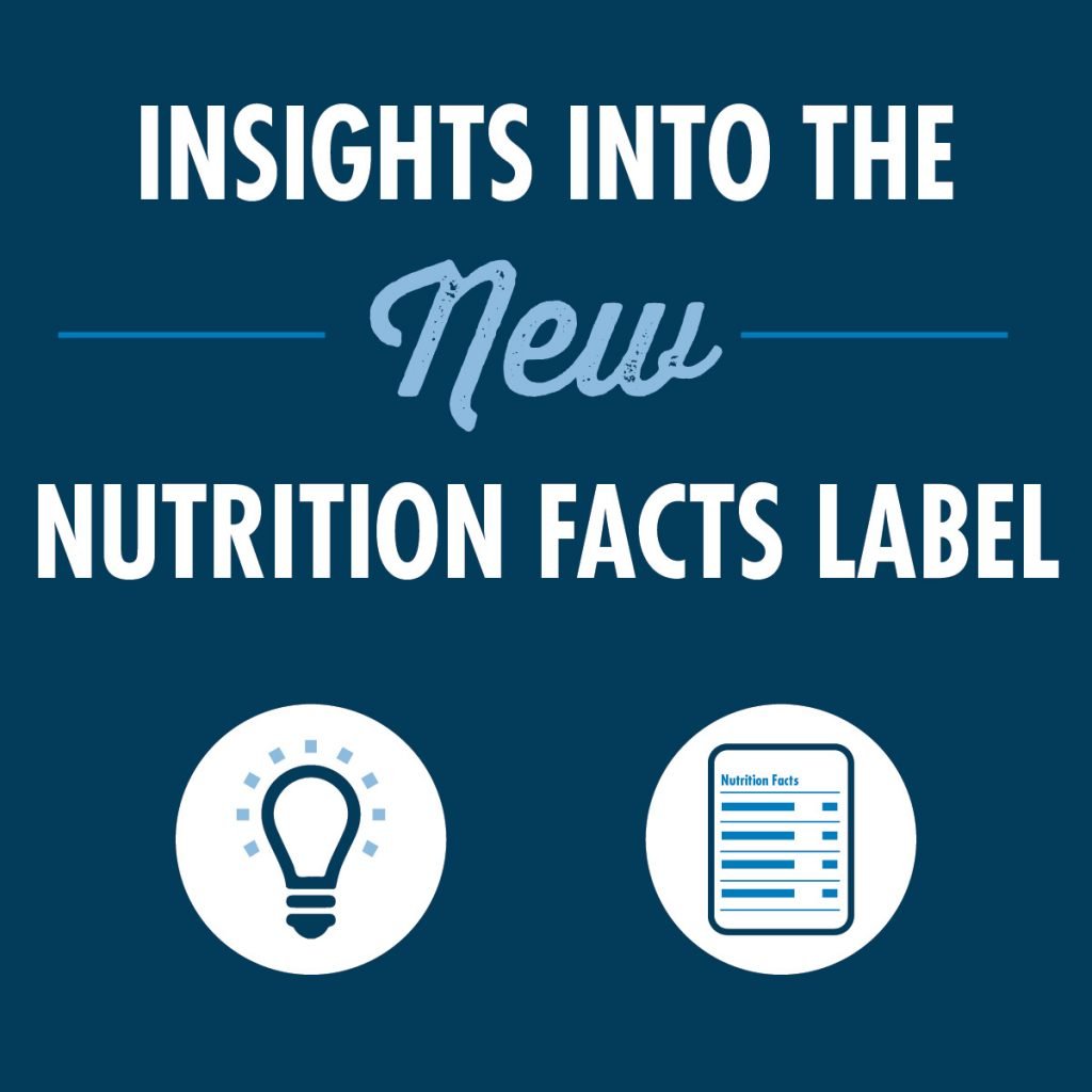 Insights into the New Nutrition Facts Label